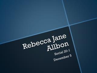 Rebecca Jane  Allbon