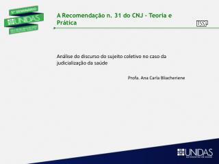 A  Recomenda��o  n. 31 do CNJ �  Teoria  e  Pr�tica