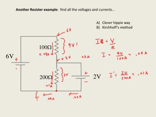 Another Resister example :  find all the voltages and currents…