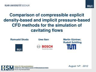 Comparison of compressible  explicit  density-based and  implicit  pressure-based