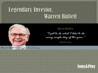 Legendary Investor,     Warren Buffett