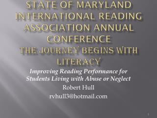 Improving Reading Performance for Students Living with Abuse or Neglect  Robert Hull