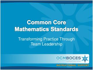 C ommon Core Mathematics Standards