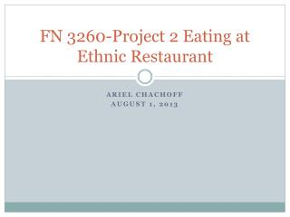 FN 3260-Project 2 Eating at Ethnic Restaurant
