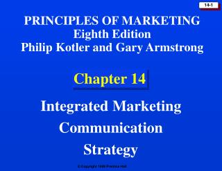 Chapter 14: Integrated Marketing Communication Strategy