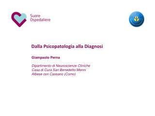 Dalla Psicopatologia alla Diagnosi