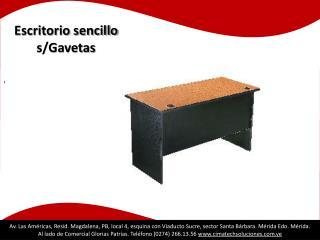 Escritorio sencillo s/Gavetas  .