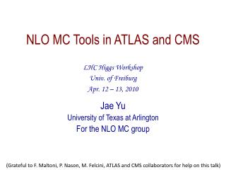 NLO MC  Tools in ATLAS and CMS