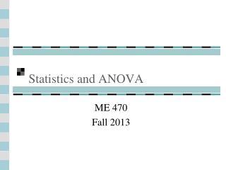 Statistics and ANOVA