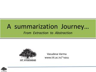 A  summarization  Journey … From  Extraction  to  Abstraction