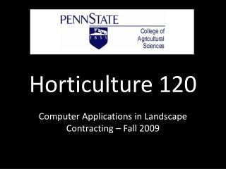 Horticulture 120