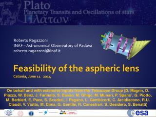 Roberto Ragazzoni INAF – Astronomical Observatory of  Padova roberto.ragazzoni@inaf.it