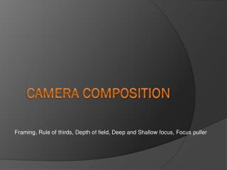 Camera Composition