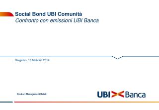 Social Bond UBI Comunità Confronto con  emissioni UBI  Banca
