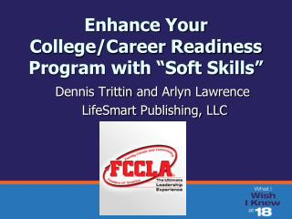 "Enhance Your College/Career Readiness Program with ""Soft Skills"""
