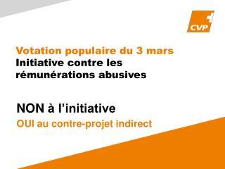 Votation populaire du 3 mars Initiative contre les rémunérations abusives