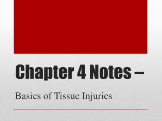 Chapter  4  Notes –