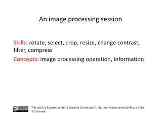 S kills :  rotate, select, crop,  resize, change contrast, filter,  compress