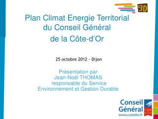 Plan Climat Energie Territorial du Conseil Général  de la Côte-d'Or