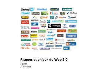 Risques  et  enjeux du Web 2.0