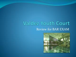Valdez Youth Court