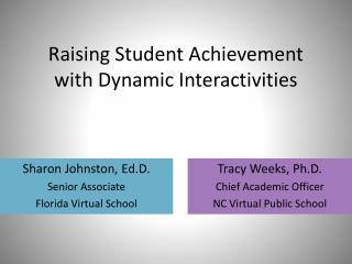 Raising Student Achievement with Dynamic Interactivities