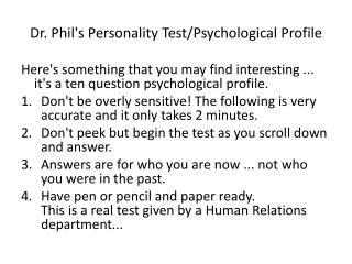 Dr. Phil's Personality Test/Psychological Profile