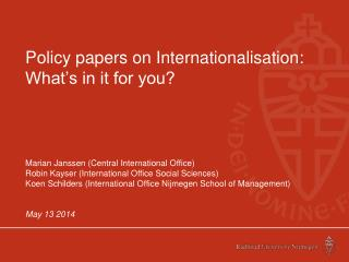 Policy papers on Internationalisation: What�s in it for you?