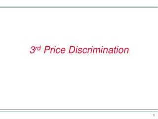 3 rd  Price Discrimination