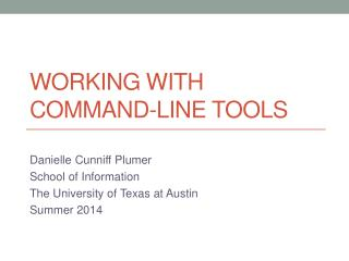 Working with Command-Line Tools