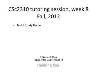 CSc2310 tutoring session, week 8 Fall, 2012