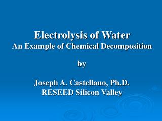 Electrolysis of Water An Example of Chemical Decomposition