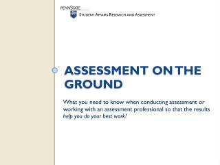 Assessment on the ground
