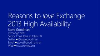 Reasons to  love  Exchange 2013 High Availability