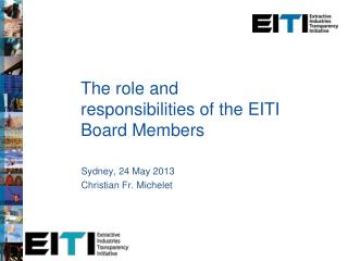 The role and responsibilities of the EITI Board Members