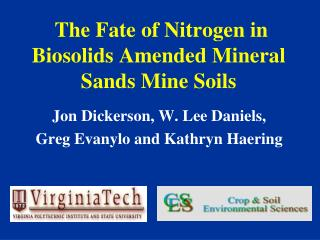The Fate of Nitrogen in Biosolids Amended Mineral Sands Mine Soils