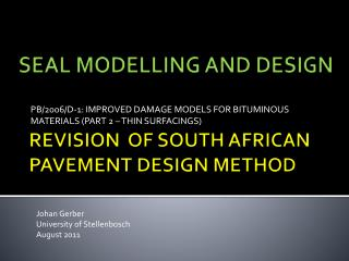 REVISION  OF SOUTH AFRICAN PAVEMENT DESIGN METHOD