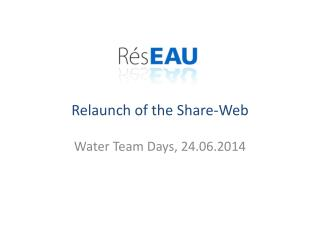 Relaunch  of the Share-Web