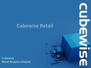 C ubewise Retail