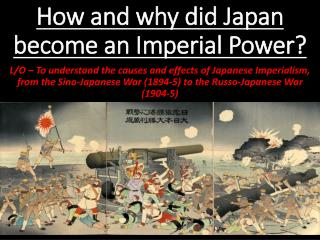 How and why did Japan become an Imperial Power?
