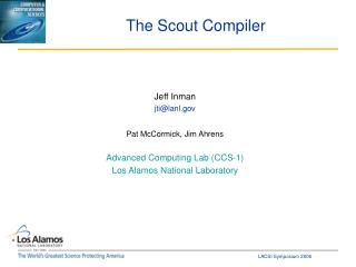 The Scout Compiler