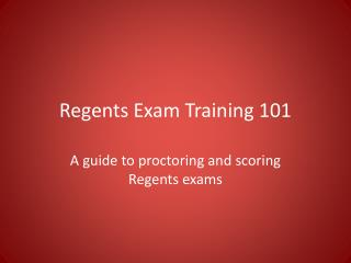 Regents Exam Training 101