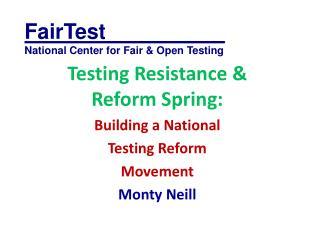 FairTest__________ National Center for Fair & Open Testing