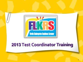 2013  Test Coordinator Training