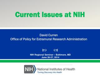 NIH Regional Seminar – Baltimore, MD June 26-27, 2014
