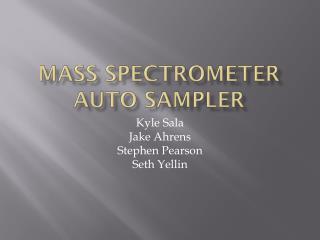 Mass spectrometer auto sampler