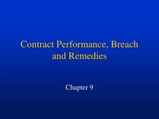 Contract Performance, Breach and Remedies