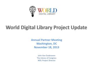 World Digital Library  Project Update