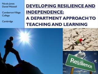 Developing resilience and independence: a Department approach to teaching and learning