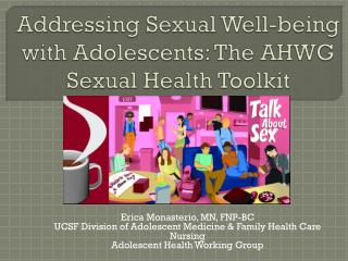 Addressing Sexual Well-being with Adolescents: The AHWG Sexual Health Toolkit